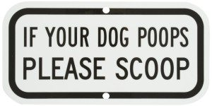 if-your-dog-poops-please-scoop