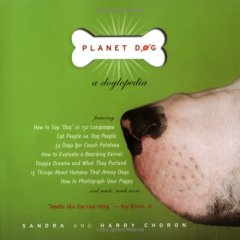 Planet Dog - a Doglopedia book.