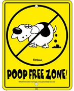 'Poop-Free Zone' signs for your yard.